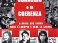 8 e 30 aprile 2003 Monza - Il Coraggio e la coerenza